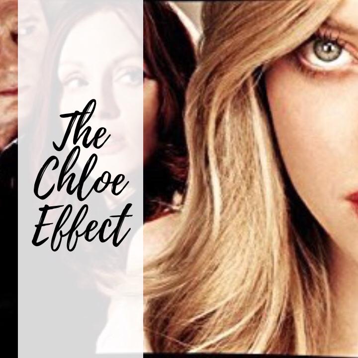The Chloe Effect